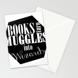 Books Turn Muggles into Wizards Stationery Cards