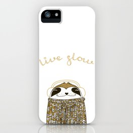Live slow :) iPhone Case