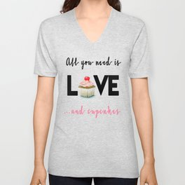 All you need is Love...and cupcakes n.1 Unisex V-Neck