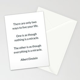 Albert Einstein Quote - There are only two ways to live your life Stationery Cards