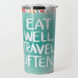 Eat Well, Travel Often Bouquet Travel Mug