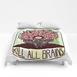 Kill All Brains Comforters