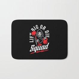 Lift Big Or Die Squad Bath Mat