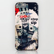 Step Right Up iPhone 6s Slim Case