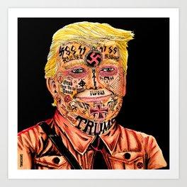Racist President Art Print