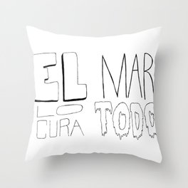 El mar lo cura todo Throw Pillow