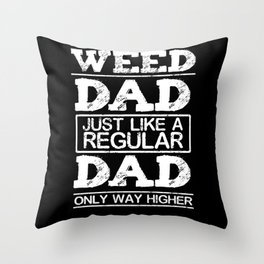 Weed Dad Throw Pillow