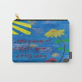 Little Pieces of Light Go a Long Way Carry-All Pouch