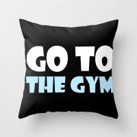 gym Throw Pillows featuring GYM GYM by ItsFahmi