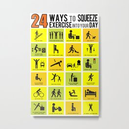 24 Ways to Squeeze Exercise into your Day Metal Print