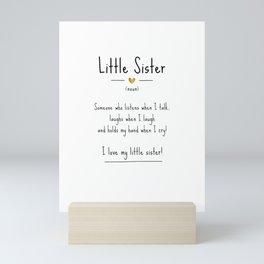 Little Sister • Definition | Quote Mini Art Print
