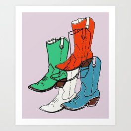 Cowgirl Boot Mood - these boots are made for walking Art Print