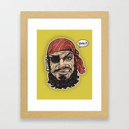 Yarg Pirate! Framed Art Print