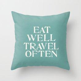 Eat Well Travel Often Blue Throw Pillow
