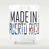 puerto rico Shower Curtains featuring Made In Puerto Rico by VirgoSpice