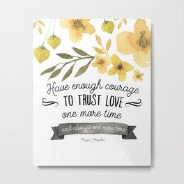 Trust Love Once Again Metal Print