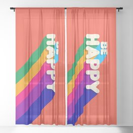 BE HAPPY - rainbow retro typography Sheer Curtain