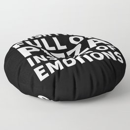 I Wish I Was Full of Pizza Instead of Emotions (Black & White) Floor Pillow