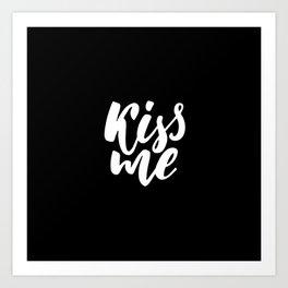 Kiss Me | Typography Art Print