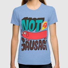 Not a Sausage T-shirt