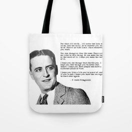 F Scott Fitzgerald quotes - For what it's worth Tote Bag