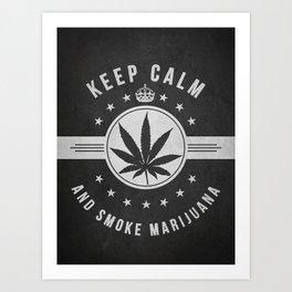 Keep calm and smoke marijuana - Dark Art Print