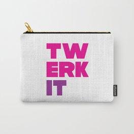 Twerk It Carry-All Pouch