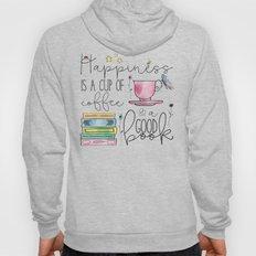 Happiness is... Hoody
