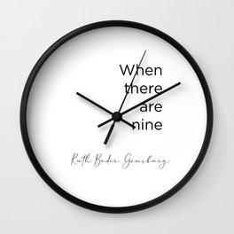 RBG Ruth Bader Ginsburg Quote  Wall Clock