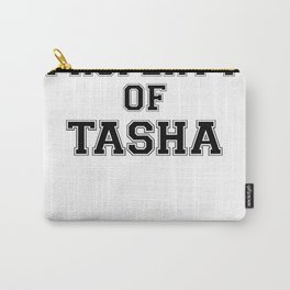Property of TASHA Carry-All Pouch