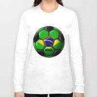 brasil Long Sleeve T-shirts featuring Brasil Ball by kuuma