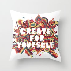 Create For Yourself (1) Throw Pillow