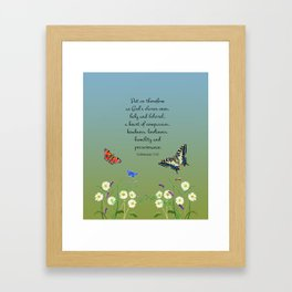 Colossian 3 12 Put On a Heart of Compassion, Kindness  Swallowtail Butterfly Daisies Vetch Framed Art Print