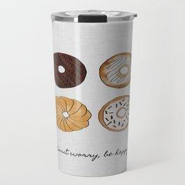 Donut Worry, Be Happy, Funny Art Travel Mug