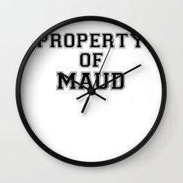 Property of MAUD Wall Clock