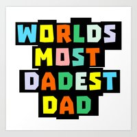 dad Art Prints featuring Dad by mailboxdisco