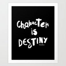 Character Is Destiny - Heraclitus Art Print