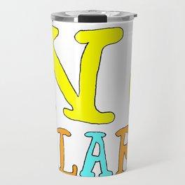 """""""Z -Z -Z"""" Travel Mug"""