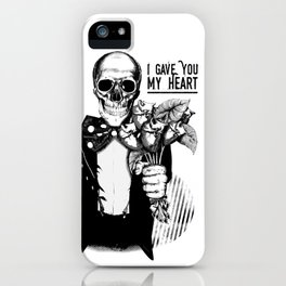 I Gave You My Heart iPhone Case