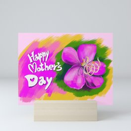 Paint a Flower for Happy Mother's Day Mini Art Print