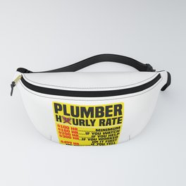 PLUMBER HOURLY RATE Plumbing Craftsman Gift Fanny Pack