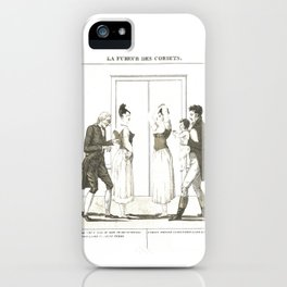 """French engraving titled """"La Fureur des Corsets"""" The fury of corsets (1809) iPhone Case"""