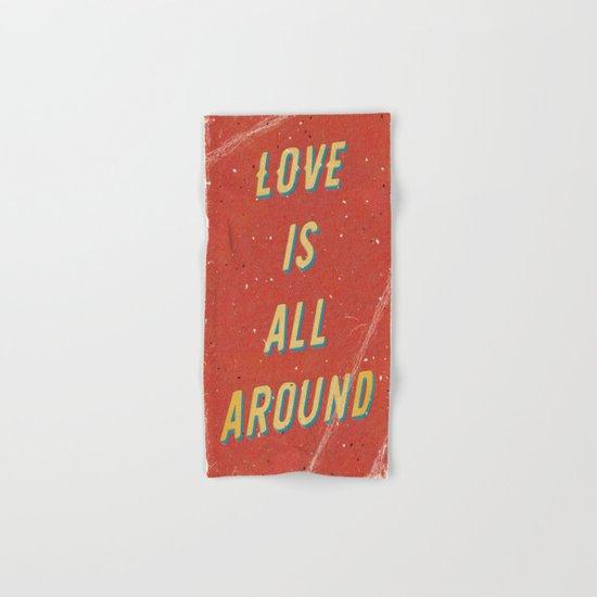 Love is all around Hand & Bath Towel