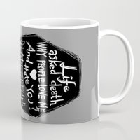 zappa Mugs featuring Life asked death... by Picomodi