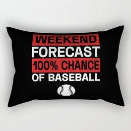 Weekend Forecast 100% Chance Of Baseball Rectangular Pillow