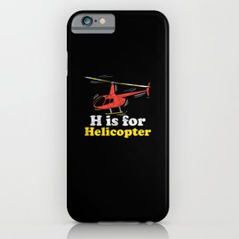 H is for Helicopter iPhone Case