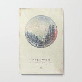 Fernweh Vol 2 Metal Print