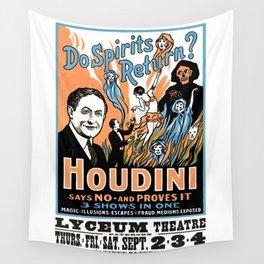 Harry Houdini, do spirits return? Wall Tapestry