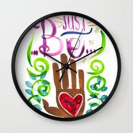 Just Be... Wall Clock