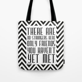 Zigzag pattern (friendship quote) Tote Bag